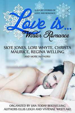 Romance Anthology Love Is